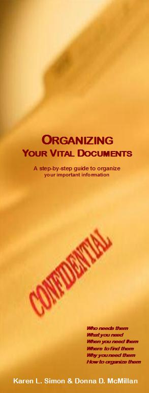 ORGANIZING YOUR VITAL DOCUMENTS